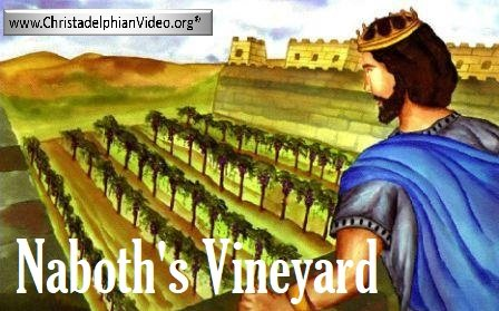 Lesson from the Bible for Children: Naboth's vineyard