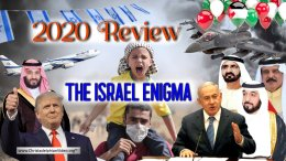 2020 Review: Stop & Think! - The Israel Enigma!