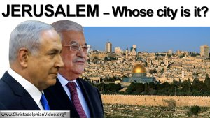 Jerusalem: Whose City is it?