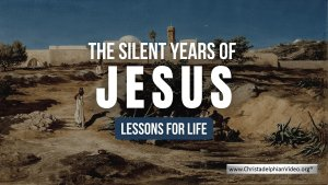 Jesus: The Silent years
