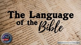The Language of The Bible: