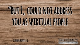 "Daily Readings & Thought for February 21st. ""I ... COULD NOT ADDRESS YOU AS SPIRITUAL PEOPLE"""