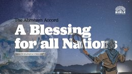 The Abraham Accord: A blessing for all nations