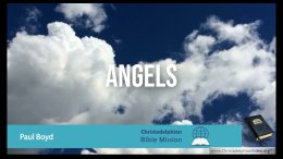 The Bible Mission: - Concerning... 'Angels'