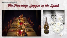 The Marriage Supper Of The Lamb!
