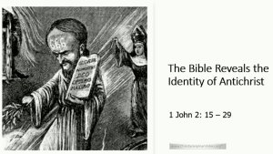 The Bible Reveals the Identity of the Antichrist