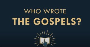 Is The New Testament Reliable #2 Who wrote the Gospels and when were they written?