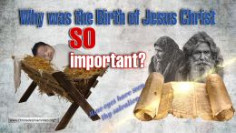 Why was the Birth of Jesus Christ So Important?