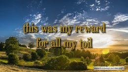 "Daily Readings & Thought for April 23rd. ""THIS WAS MY REWARD"""