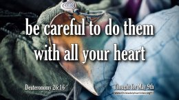 "Daily Readings & Thought for May 9th. "" …. WITH ALL YOUR HEART"""