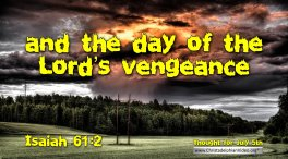 """Daily Readings & Thought for July 5th. """"THE DAY OF VENGEANCE"""""""