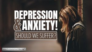 Depression and Anxiety! Should we suffer?