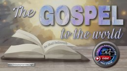 The Gospel to the World