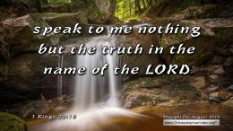 """Daily Readings & Thought for August 27th. """"NOTHING BUT THE TRUTH"""""""