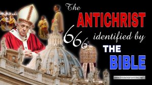 The Anti Christ identified by the Bible