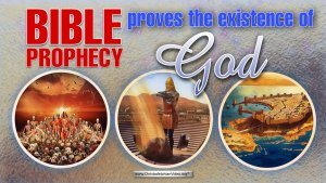 Bible Prophecy proves the existence of God