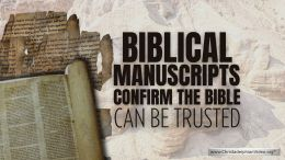Biblical Manuscripts Confirm the Bible Can Be Trusted!