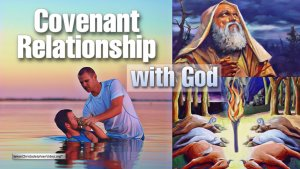 Covenant relationship with God - What does it mean?