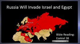 Russia will invade Israel and Egypt