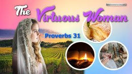 The Virtuous Woman - Proverbs 31