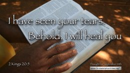 """Daily Readings & Thought for September 14th. """"I HAVE SEEN YOUR TEARS"""""""