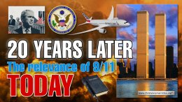 A Biblical Analysis: 20 Years Later: The Relevance of 9/11 Today!