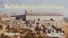 """Daily Readings & Thought for October 15th. """"THE HIGHEST HEAVEN CANNOT CONTAIN YOU"""""""