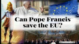 Can Pope Francis Save the EU?