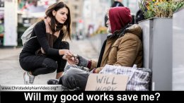 Will my Good Works Save me?