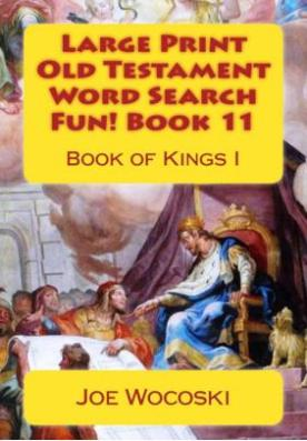 Large Print Old Testament Word Search Fun! Book 11: Book of Kings I