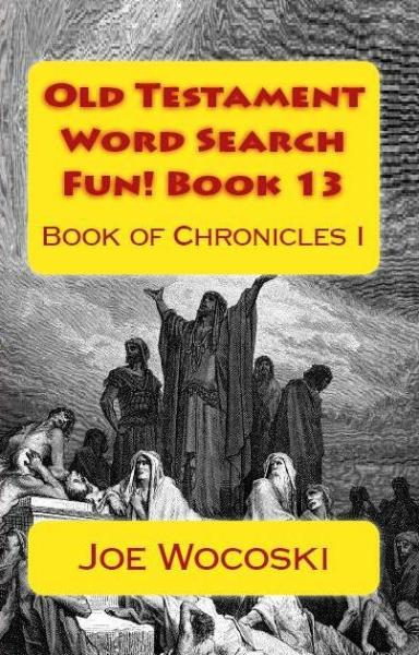 Large Print Old Testament Word Search Fun! Book 13: Book of Chronicles I