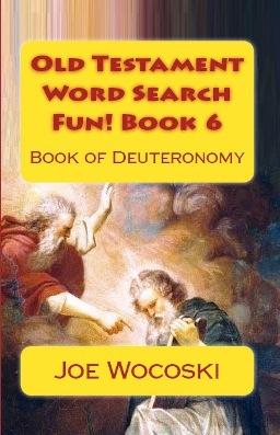 Old Testament Word Search Fun! Book 6 Book of Deuteronomy
