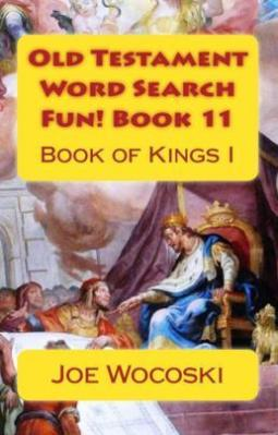 Old Testament Word Search Fun! Book 11 Book of Kings I