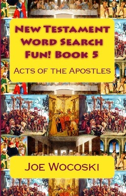New Testament Word Search Fun! Book 5 Acts of the Apostles
