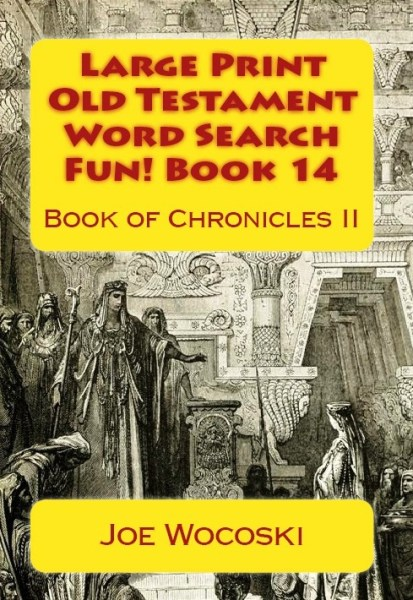 Large Print Old Testament Word Search Fun! Book 14 Book of Chronicles II