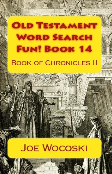 Old Testament Word Search Fun! Book 14 Book of Chronicles II