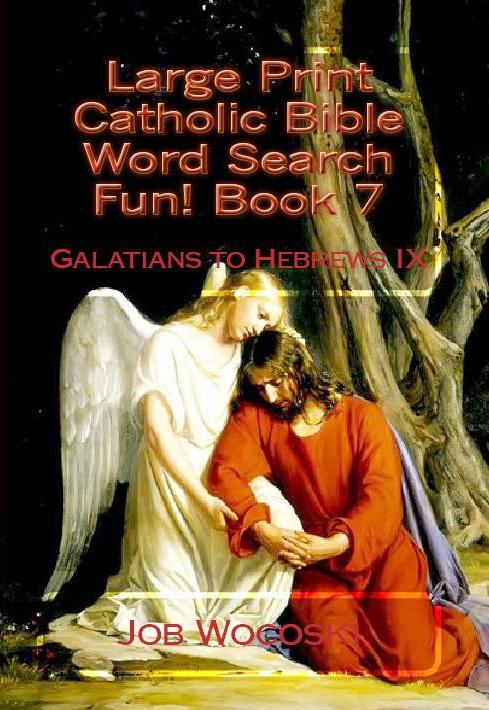 Large Print Catholic Bible Word Search Fun! Book 7 Galatians to Hebrews IX