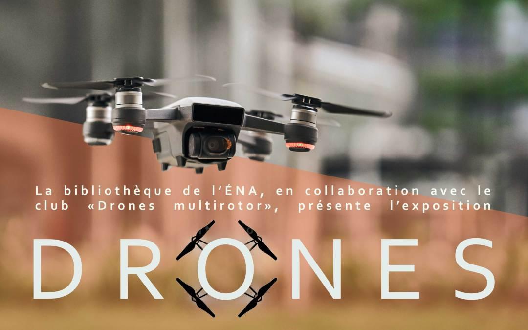 Drones – Simulateur de vol et exposition à la bibliothèque de l'ÉNA