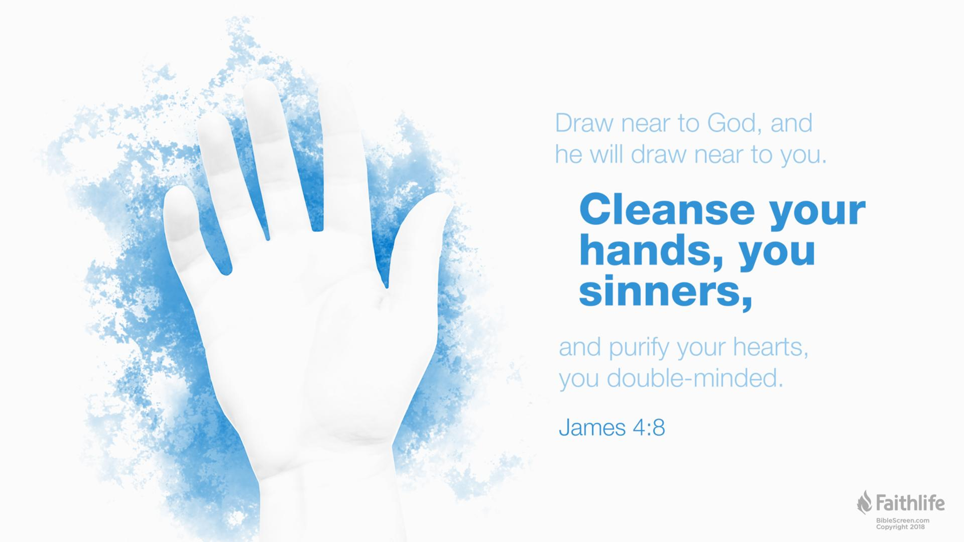 James 4:8 (ESV) - James 4:8 ESV - Draw near to God, and he will… | Biblia