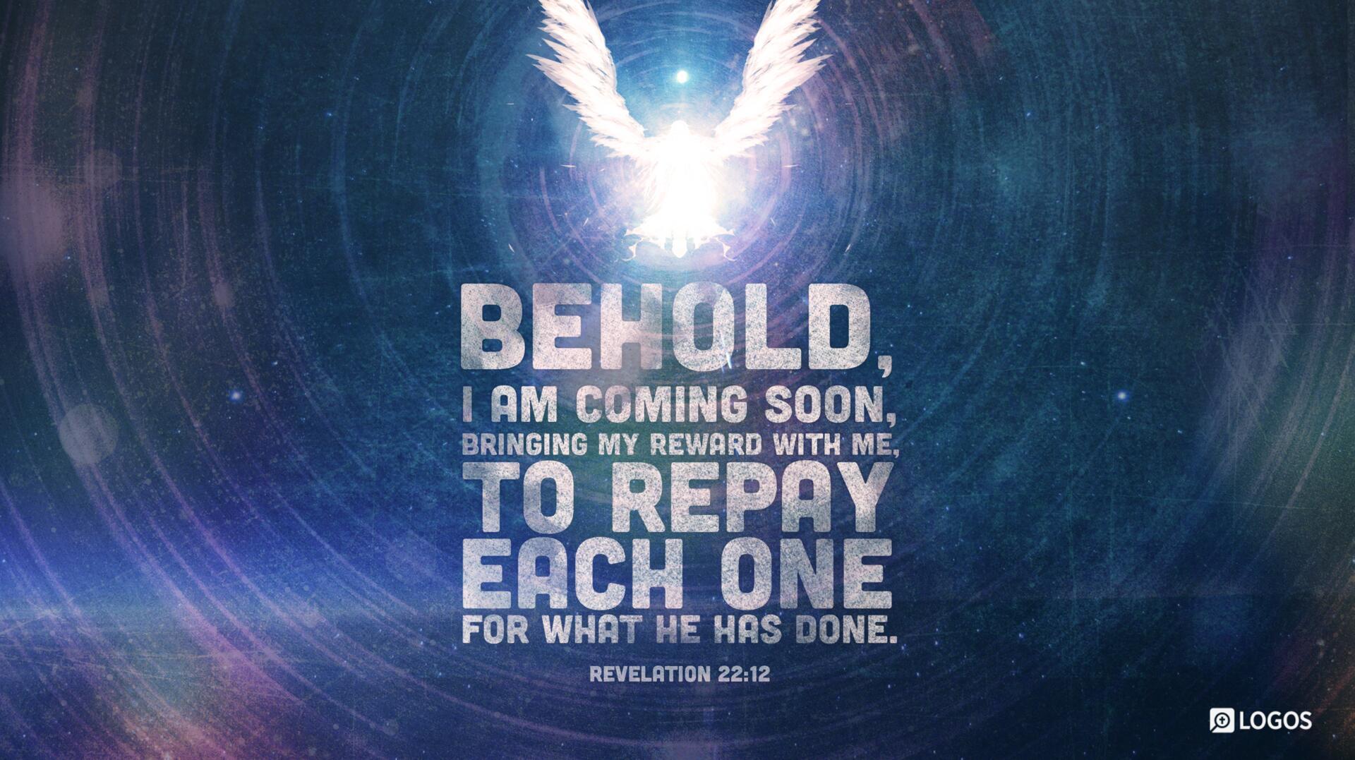 Image result for revelation 22 12