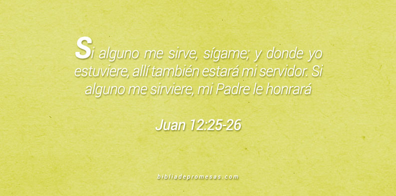 Juan 12:25-26