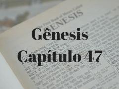 Gênesis Capítulo 47