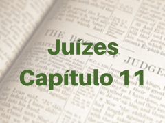 Juízes Capítulo 11