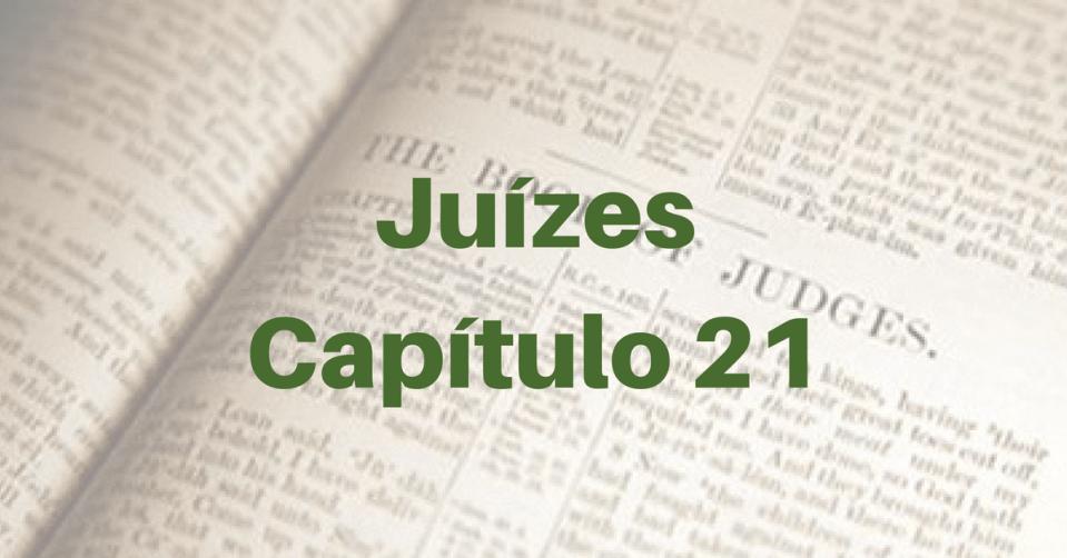 Juízes Capítulo 21
