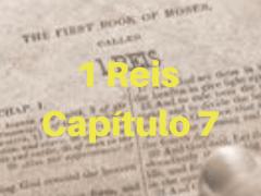 1 Reis Capítulo 7
