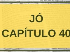 Jó Capítulo 40