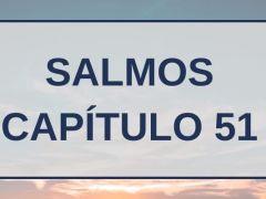 Salmos Capítulo 51