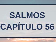 Salmos Capítulo 56