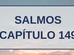 Salmos Capítulo 149