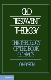 New Book on the Theology of Amos by John Barton